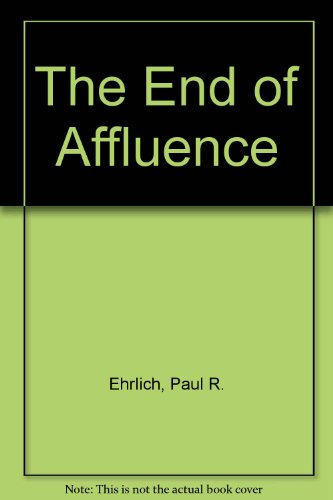 9781568496023: The End of Affluence