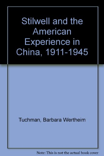 9781568496047: Stilwell and the American Experience in China, 1911-1945