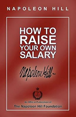 9781568496191: How to Raise Your Own Salary