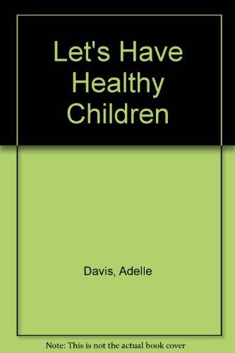 9781568496221: Let's Have Healthy Children
