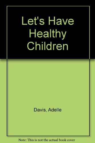 9781568496221: Let's Have Healthy Children