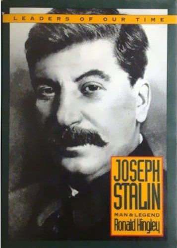 9781568520056: Joseph Stalin: Man and Legend (Leaders of Our Time)