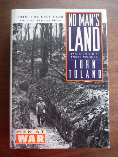 9781568520094: No Man's Land: 1918 The Last Year of the Great War (Men at War)