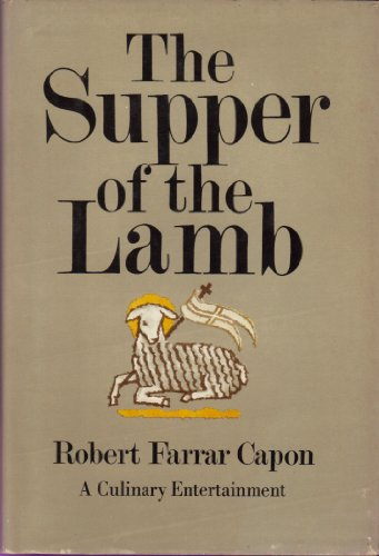 The Supper of the Lamb; a Culinary Reflection: capon, robert