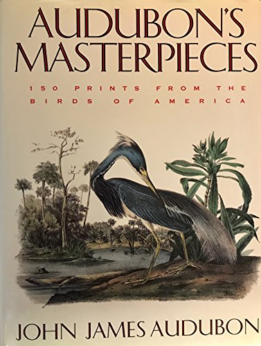 9781568521343: Audubon's masterpieces: 150 prints from the Birds of America