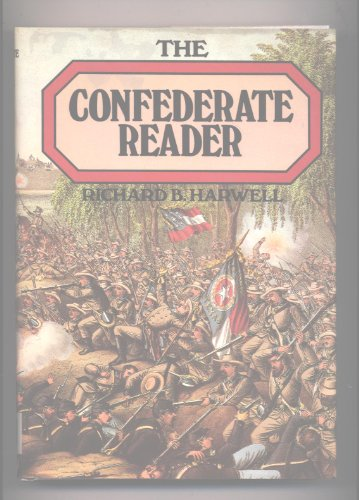 9781568521527: The Confederate Reader