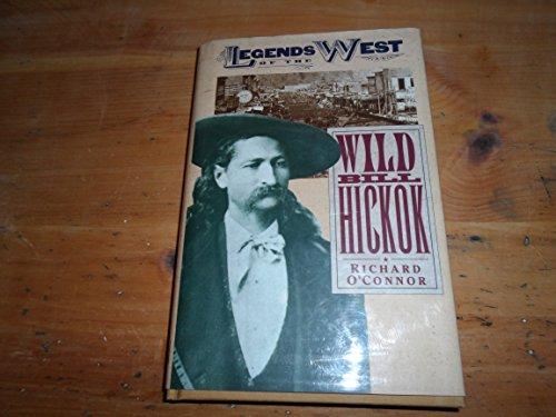 9781568521763: Wild Bill Hickok (Legends of the West)