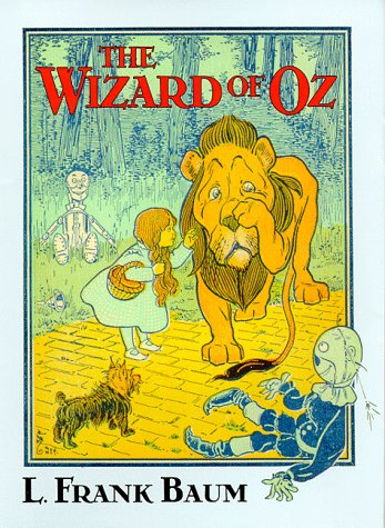 The Wizard of Oz: Denslow, W.W., Baum,