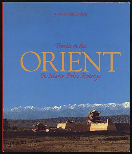 9781568522388: Travels in the Orient: In Marco Polo's footsteps