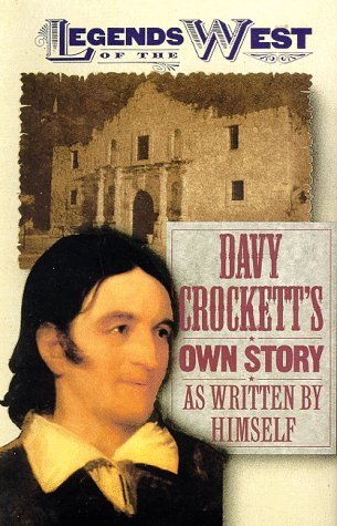 Davy Crockett's Own Story (1568522436) by Davy Crockett