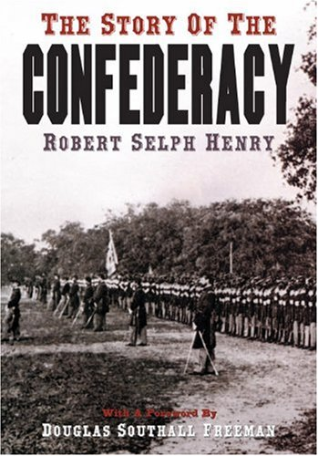 9781568522531: The Story of the Confederacy