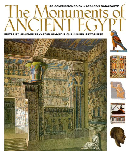 9781568522654: The Monuments of Ancient Egypt: As Commissioned by Napoleon Bonaparte