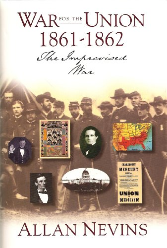 The War for the Union Volume I.The: Allan Nevins