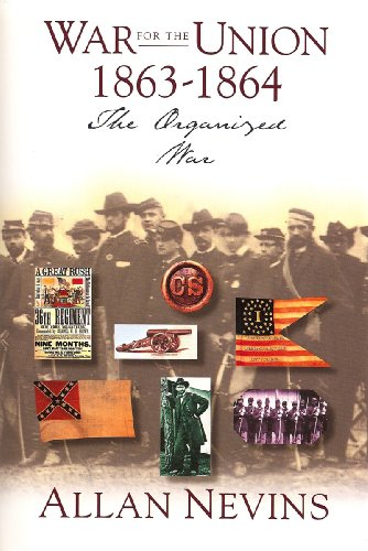 War for the Union : The Organized: Allan Nevins