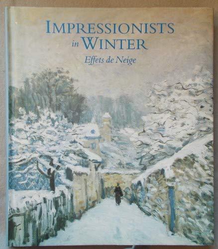 Impressionists In Winter Effets De Neige: Moffett, Charles S
