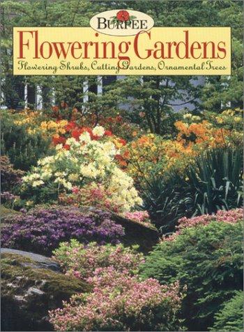 9781568523408: Burpee Flowering Gardens