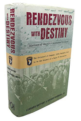 9781568523729: Rendezvous With Destiny. History Of The 101St Airborne Division