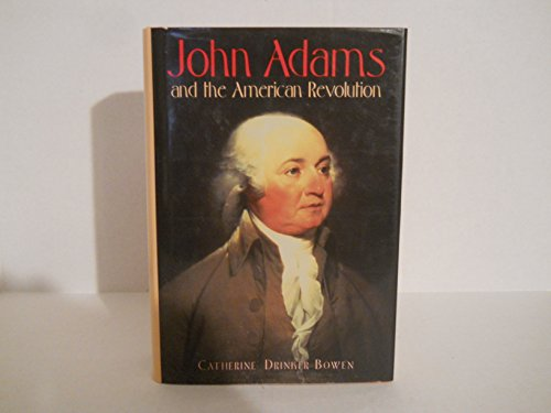 9781568523736: John Adams and the American Revolution