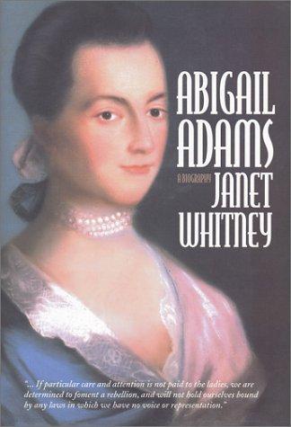 Abigail Adams: Whitney, Janet