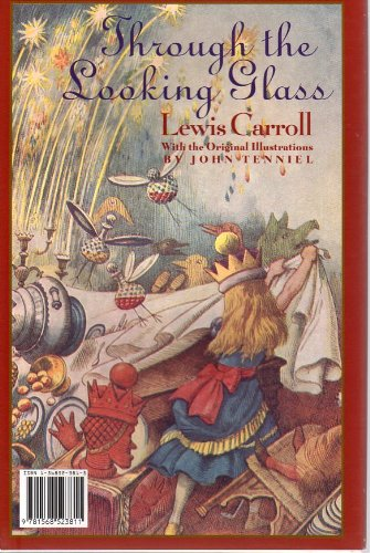 Through the Looking Glass and What Alice: Carroll, Lewis