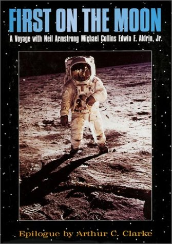 First on the Moon: Neil Armstrong, Michael