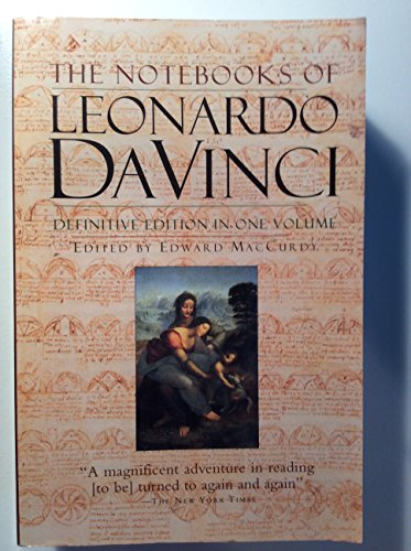 The Notebooks of Leonardo Da Vinci (Definitive: Edward MacCurdy