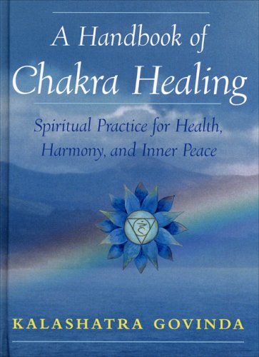 9781568524726: A Handbook of Chakra Healing: Spiritual Practice for Health, Harmony and Inner Peace