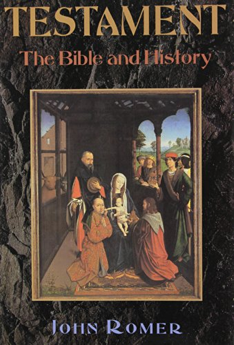Testament: The Bible and History (1568524897) by John Romer