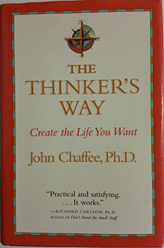 9781568525280: The Thinker's Way: Create the Life You Want
