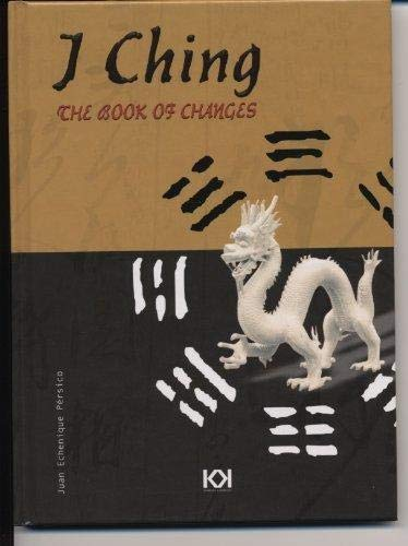 I Ching: The Book of Changes with: Juan Echenique Persico