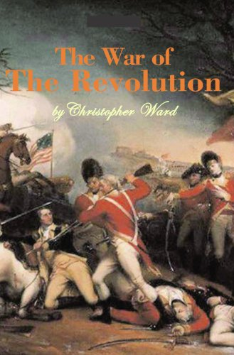 The War of the Revolution: Christopher Ward