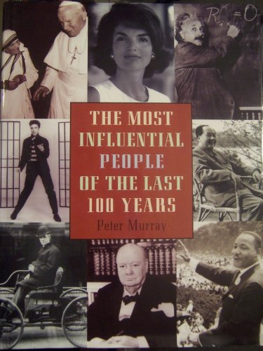 9781568526409: The Most Influential People of the Last 100 Years,
