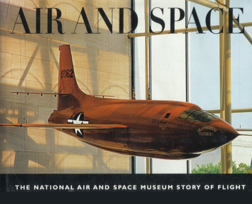 9781568526898: Air and Space: The National Air and Space Museum Story of Flight