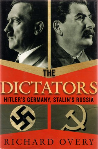 9781568527048: The Dictators: Hitler's Germany, Stalin's Russia
