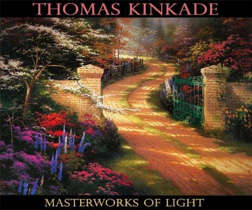 9781568527468: Thomas Kinkade : Masterworks of Light