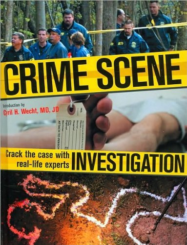 9781568527543: Crime Scene Investigation: Crack the Case with Real-Life Experts