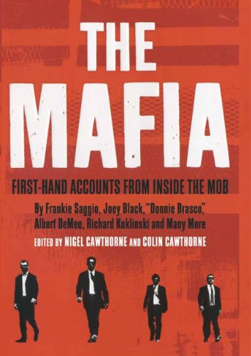 9781568527925: The Mafia: First Hand accounts from Inside the Mob