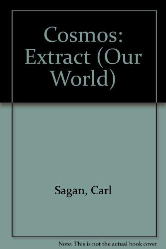 Selected from Cosmos (Ourworld) (1568530005) by Carl Sagan; Reader's Digest