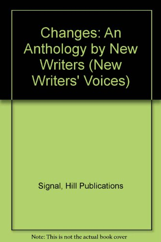 9781568530062: Changes: An Anthology by New Writers (New Writers' Voices)