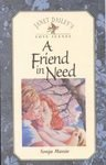 A Friend in Need (Janet Dailey's Love Scenes) (1568530285) by Sonja Massie