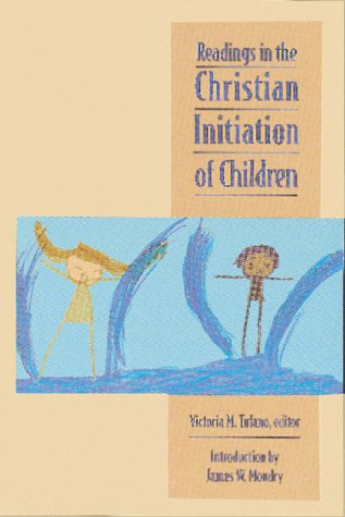 9781568540269: Readings in the Christian Initiation of Children