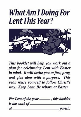 What Am I doing for Lent This Year? (1568540930) by Paul Turner