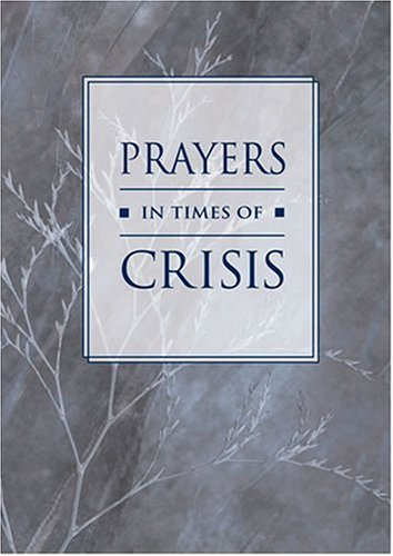 9781568541105: Prayers in Times of Crisis