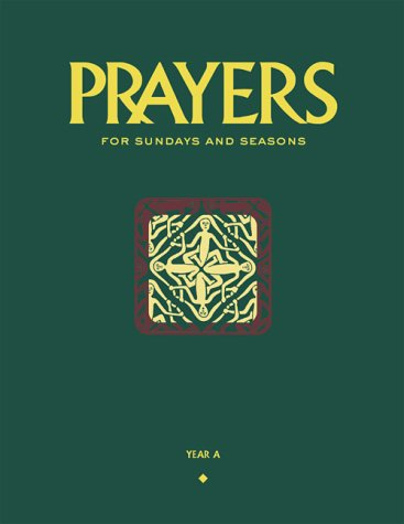 9781568542256: Prayers for Sundays and Seasons: Year A