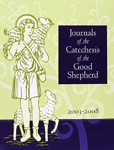 9781568542744: Journals of the Catechesis of the Good Shepherd, 2003 - 2008