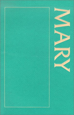 9781568543857: A Sourcebook About Mary