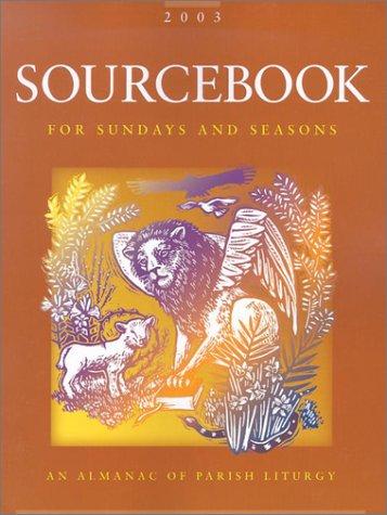 Sourcebook for Sundays and Seasons: An Almanac of Parish Liturgy, Year B-3: Turner, Paul