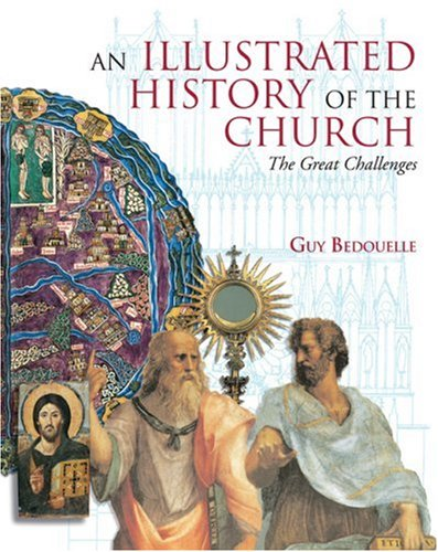 9781568545165: Illustrated History of the Church: The Great Challenges