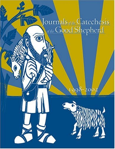 9781568545295: Journals of the Catechesis of the Good Shepherd 1998 - 2002