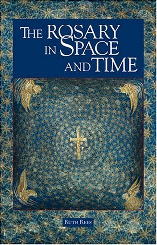 9781568545646: The Rosary in Space and Time